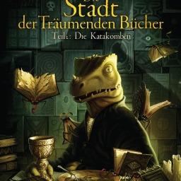 »Die Stadt der Träumenden Bücher. Teil 2: Die Katakomben« von Walter Moers und Florian Biege
